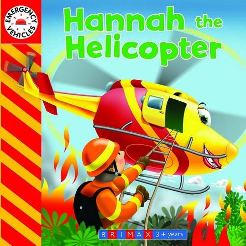 Emergency Vehicles: Hannah the Helicopter