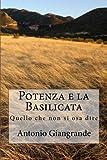 Potenza e la Basilicata, Antonio Giangrande, 1490990232