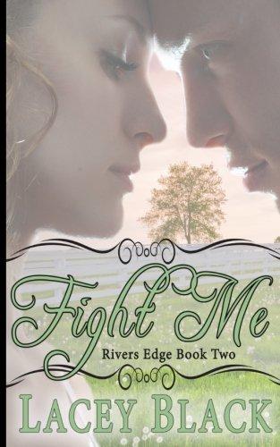 Fight Me (Rivers Edge) (Volume 2)