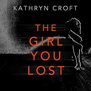 The Girl You Lost Audiobook