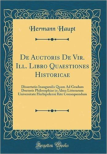 vir reprint De Auctoris De Vir. Ill. Libro Quaestiones Historicae: Dissertatio ...