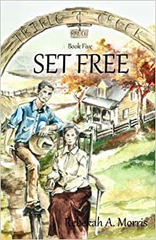 Book Triple Creek Ranch - Set Free: Volume 5