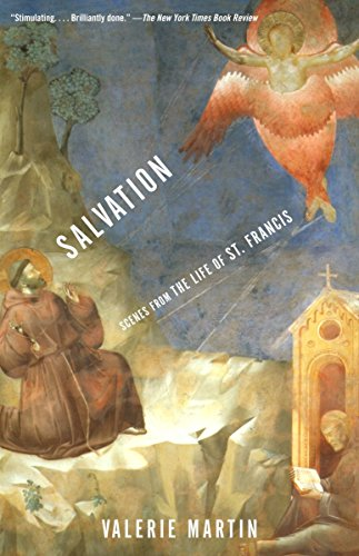 Salvation: Scenes from the Life of St. Francis (Mighty Woman Of God In The Bible)