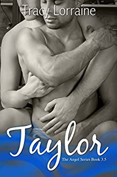 Taylor (Angel Series #3.5) by [Lorraine, Tracy]
