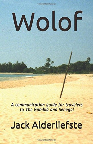 Wolof: A communication guide for travelers to The Gambia and Senegal