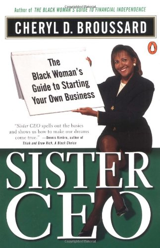Search : Sister Ceo: The Black Woman's Guide to Starting Your Own Business