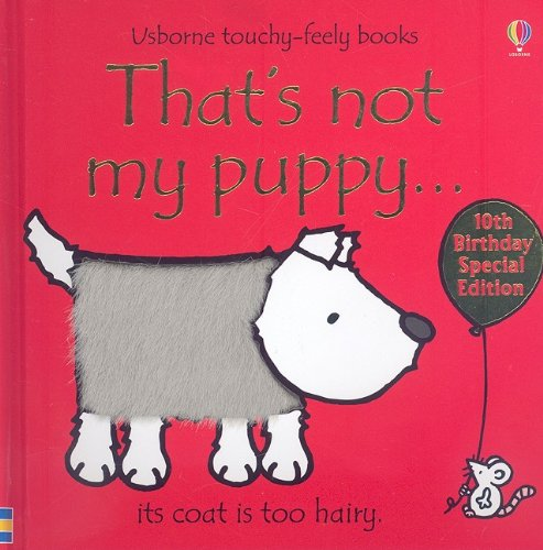 Download That's Not My Puppy: Its Coat Is Too Hairy (Usborne Touchy-Feely Books) ebook