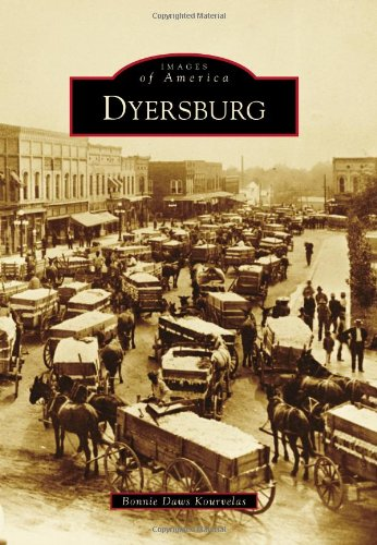 Dyersburg (Images of America) Hardwood Classic Series