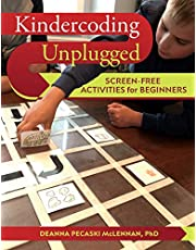 Kindercoding Unplugged: Screen-Free Activities for Beginners Deanna Pecaski McLennan