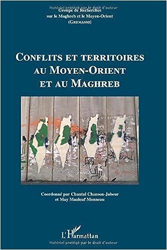 En ligne téléchargement Conflits et territoires au moyen orient et au maghreb pdf, epub ebook