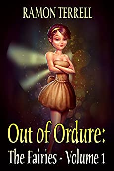 Out of Ordure: The Fairies (Volume 1) by [Terrell, Ramon]