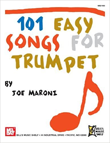 101 Easy Songs for Trumpet by Joe Maroni (2010-01-29)