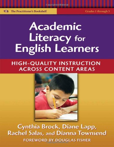 Academic Literacy for English Learners: High-Quality Instruction Across Content Areas (Language and Literacy Series)