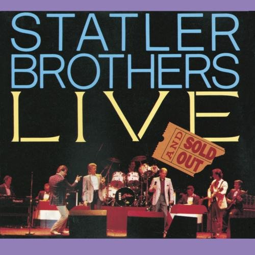 Statler Brothers Live - Sold Out by Island Def Jam