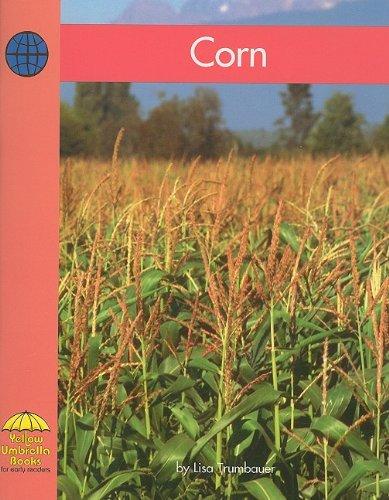 Download Corn (Yellow Umbrella Fluent Level) pdf epub