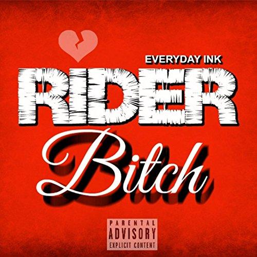 Rider Bitch [Explicit]