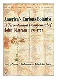America's Curious Botanist, Nancy Hoffmann, 087169249X