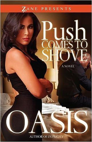 Book Push Comes to Shove (Zane Presents) by Oasis (2011-03-15)