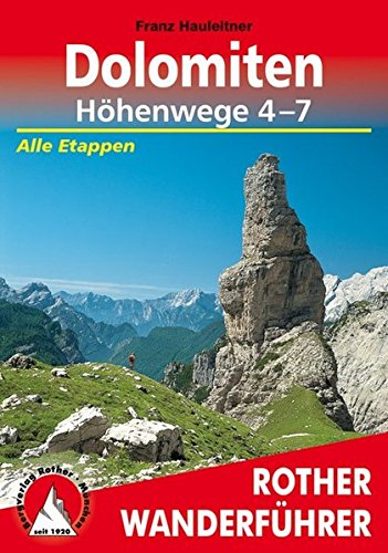 Dolomiten Höhenwege 4-7: Alle Etappen (Rother Wanderführer)