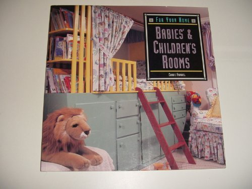 For Your Home: Babies' & Children's Rooms