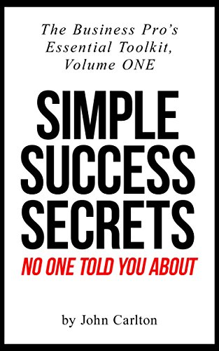 Amazon simple success secrets no one told you about the simple success secrets no one told you about the business pros essential toolkit book 1 fandeluxe Image collections