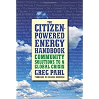 Citizen-powered Energy Book: Community Solutions to Global Crisis