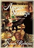 Apron Strings, Nessa Robins, 1848402414