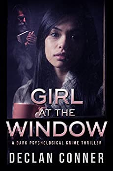 Girl at the Window by [Conner, Declan]