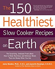 """""""Jonny and Jeannette have done a wonderful job at marrying healthy, delicious recipes with invaluable (and surprising) nutrition information for each of these hearty slow-cooker recipes.""""—Alicia Rewega, editor-in-chief of Clea..."""