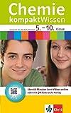 Klett kompakt Wissen Chemie Klasse 5-10: mit Lern-Videos online