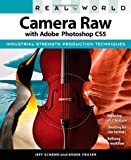 Camera Raw with Adobe Photoshop CS5, Jeff Schewe and Bruce Fraser, 0321713095