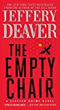 Book cover image for The Empty Chair: A Novel (Lincoln Rhyme Book 3)