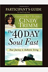 The 40 Day Soul Fast Study Guide Paperback