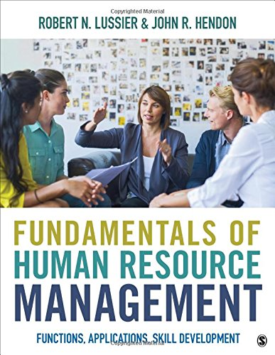 Fundamentals Of Human Resource Management: Functions, Applications, Skill Development