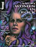 Angry Women in Rock: v.1: Vol 1