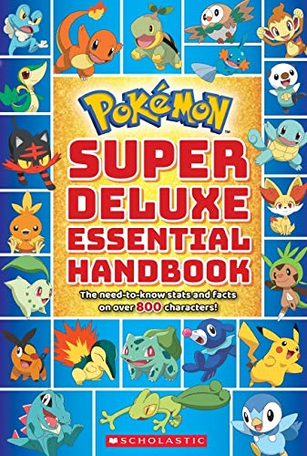 - Super Deluxe Essential Handbook (Pokémon): The Need-to-Know Stats and Facts on Over 800 Characters