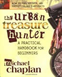 The Urban Treasure Hunter, Michael Chaplan, 0757000908