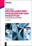 img - for Grundlagen Der Finanzierung Und Investition: Mit Fallbeispielen Und Ubungen (De Gruyter Studium) (German Edition) book / textbook / text book