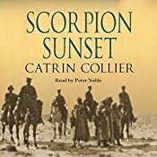 Scorpion Sunset: Long Road to Baghdad Series, Book 3 | Catrin Collier
