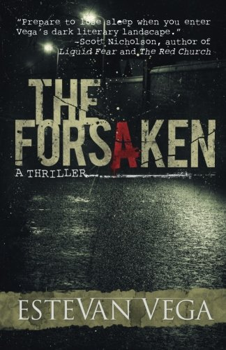 The Forsaken (Psychological Thriller)
