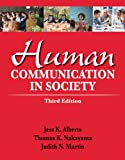 Human Communication in Society 9780205029389
