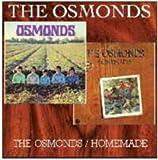 Osmonds & Homemade