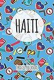 Haiti Travel Journal: 6x9 Travel planner I Road trip planner I Dot grid journal I Travel notebook I Travel diary I Pocket journal I Gift for Backpacker