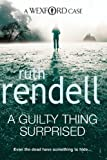Front cover for the book A Guilty Thing Surprised by Ruth Rendell