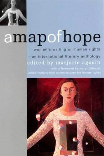 A Map of Hope: Women's Writing on Human Rights-An International Literary Anthology