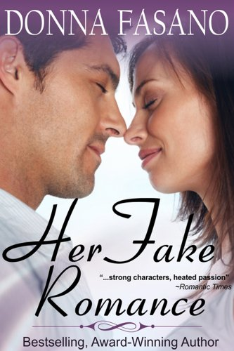 Book: Her Fake Romance (a sweet romance with bonus recipes) by Donna Fasano