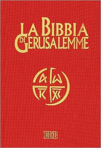 La Bibbia di Gerusalemme: Amazon.it: Scarpa, M.: Libri