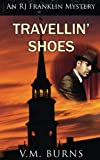Travellin' Shoes (An RJ Franklin Mystery)