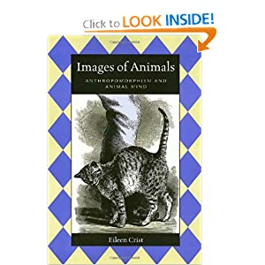Images Of Animals (Animals Culture And Society) Eileen Crist