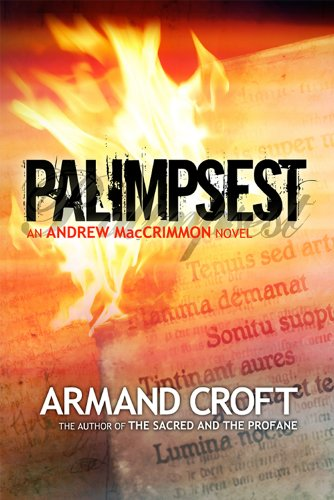Palimpsest (The Andrew MacCrimmon Series Book - Platform Armand